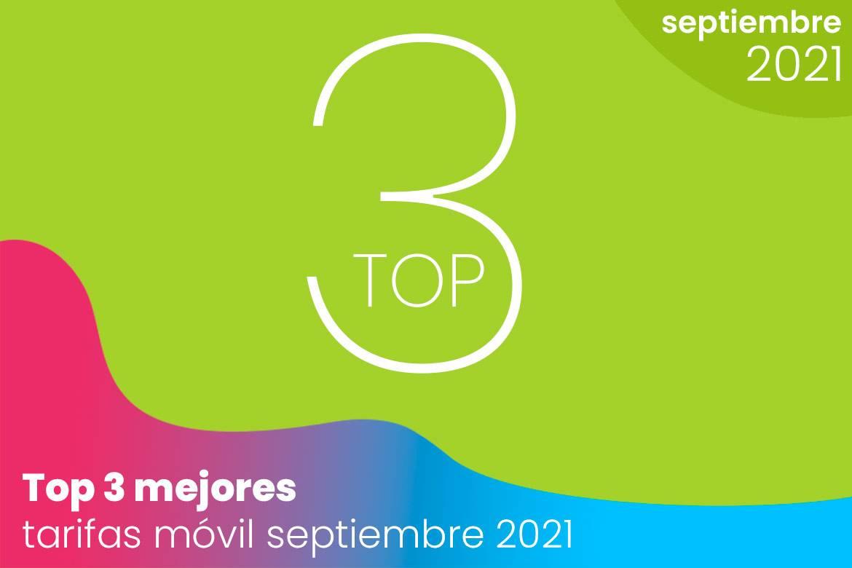 Top 3 de las mejores tarifas móvil de septiembre 2021