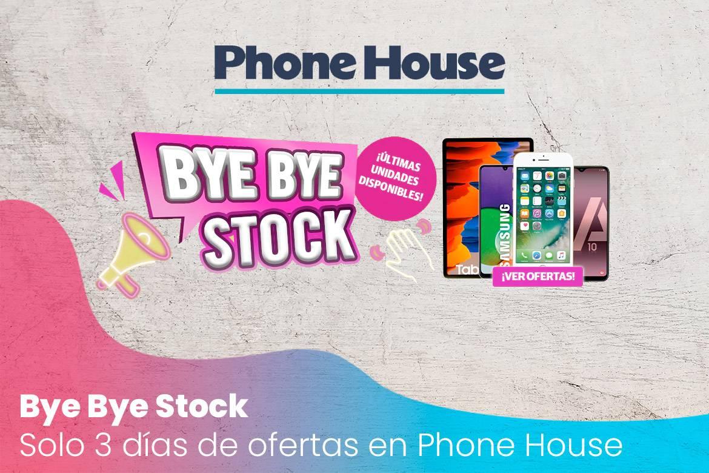 Últimas unidades de móviles en oferta - Bye Bye Stock con Phone House