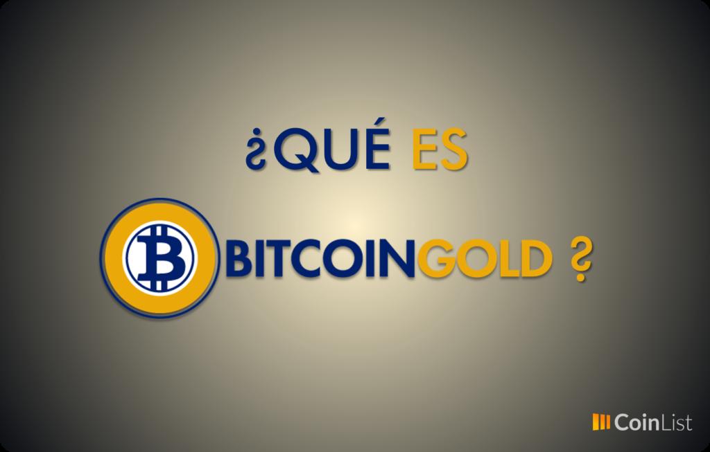 Qué es Bitcoin Gold