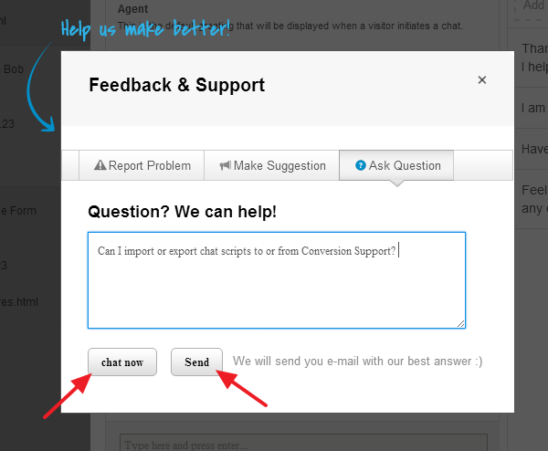 Ask Questions - Feedback and Support - Conversion Support