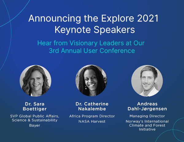 Introducing the First Round of Explore 2021 Keynote Speakers