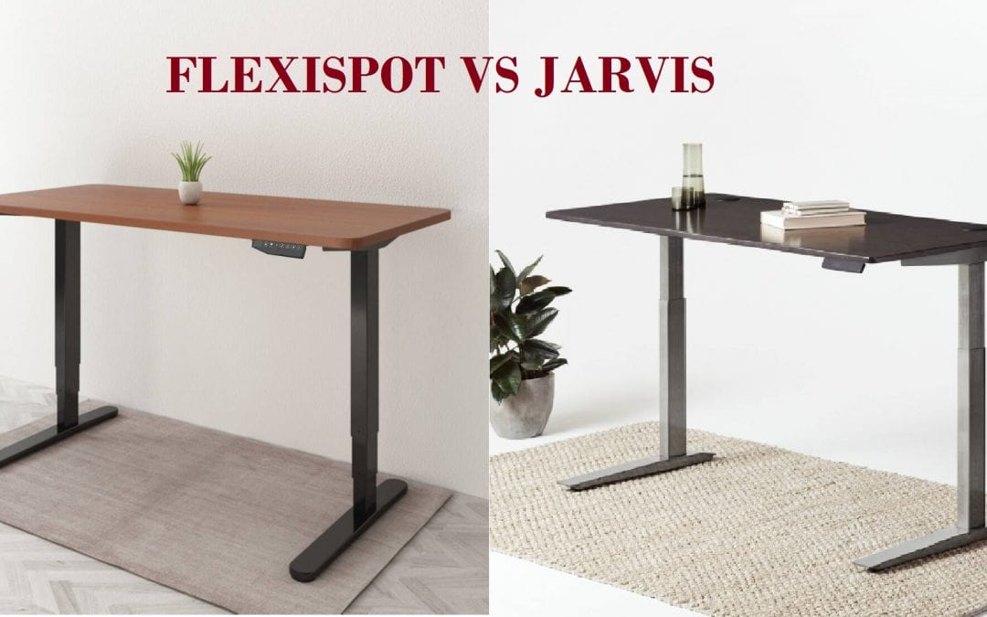Flexispot vs Jarvis: Which is better?