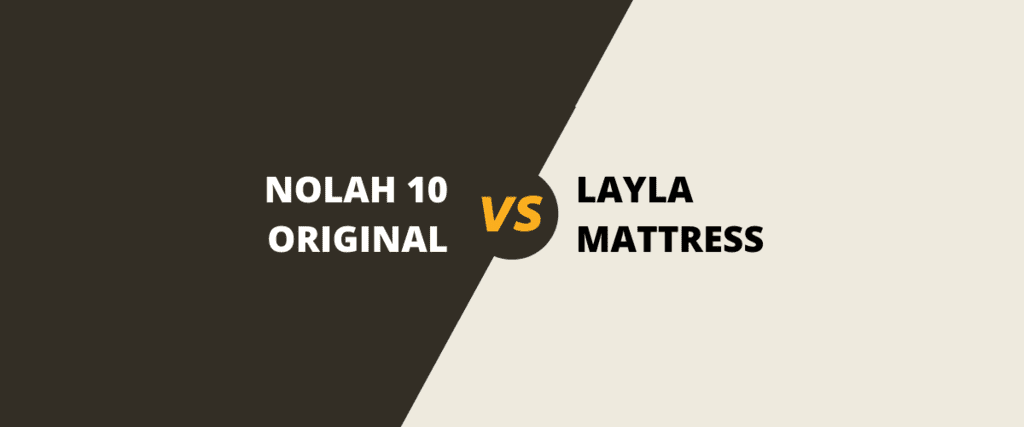 Nolah vs Layla mattress