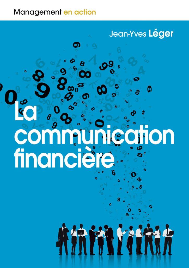 « La communication financière », un atout économique et institutionnel