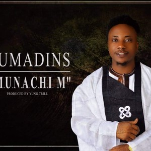Sumadins - Munachi m Upload Your Music Free