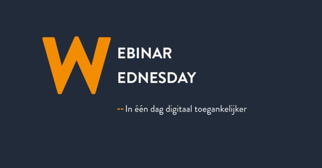 Webinar wednesday in een dag toegankelijker