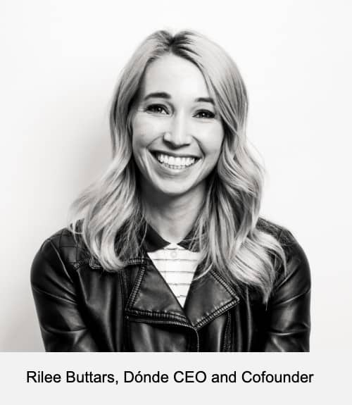 Rilee Buttars, Dónde CEO and Cofounder