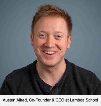 Austen Allred, Co-Founder & CEO at Lambda School
