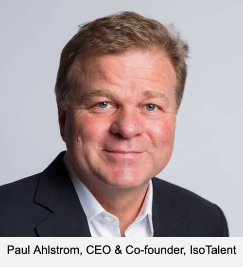 Paul Ahlstrom, CEO & Co-founder, IsoTalent