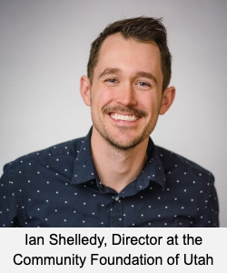 Ian Shelledy, Director at the Community Foundation of Utah