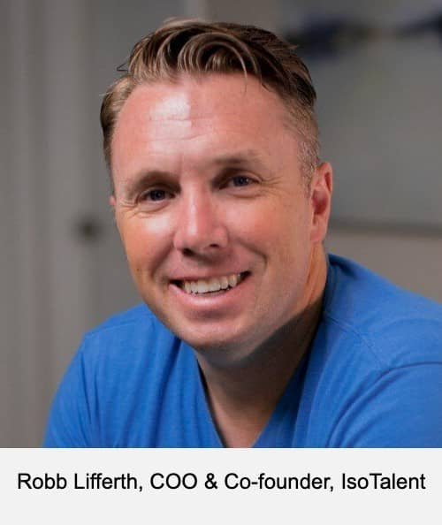 Robb Lifferth, COO & Co-founder, IsoTalent