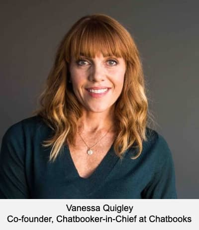 Vanessa Quigley Co-founder, Chatbooker-in-Chief at Chatbooks