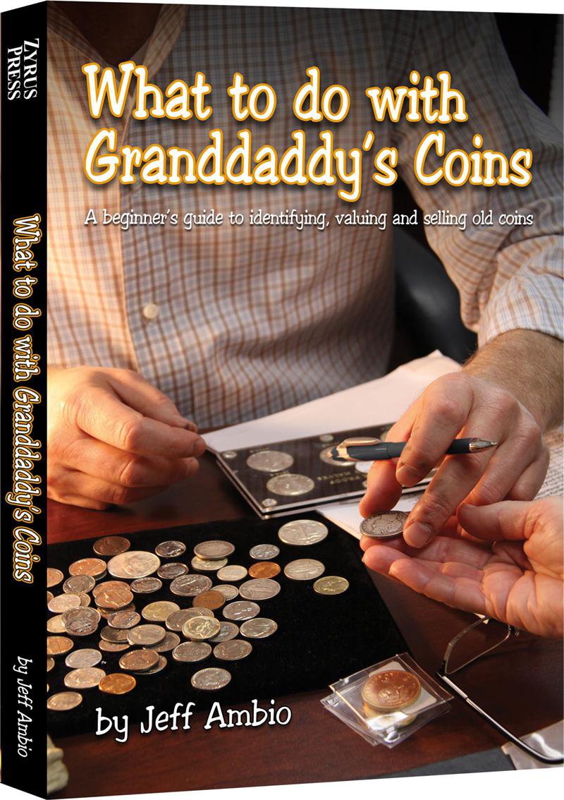 What to do with Granddaddys Coins by Jeff Ambio