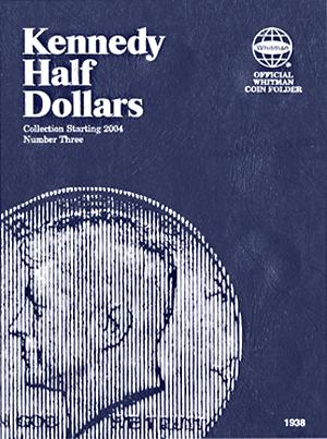 Whitman Kennedy Half Dollar Coin Folder 2004 - 2021