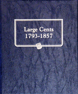 Whitman Large Cent Coin Album 1793 - 1857