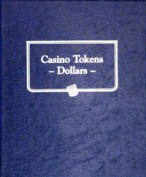 Casino Token Dollars Whitman Album Casino Token Dollars Whitman Album, Whitman, 9174
