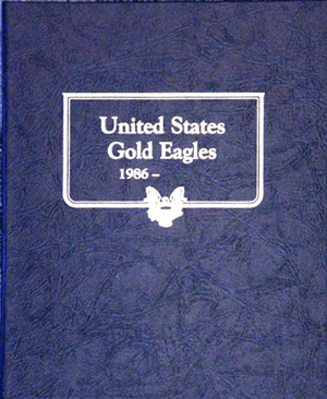 Gold Eagles Whitman Coin Album Gold Eagles Whitman CoinAlbum, Whitman, 0-307-0-9173-2