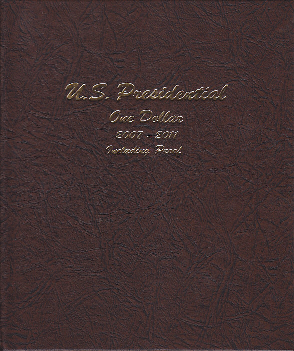Presidential Dollars with Proofs 2007-2011 Vol. 1 - Dansco Coin Album 8184