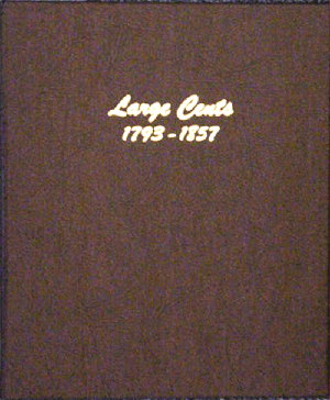Large Cents - Dansco Coin Album 7099 - 22728