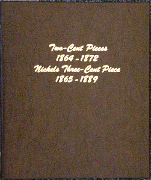 Two Cent and Nickel Three Cent - Dansco Coin Album 6108 Two Cent and Nickel Three Cent Dansco Coin Album , Dansco, 6108
