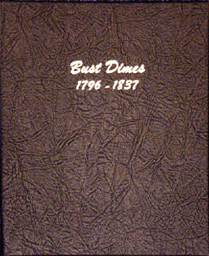 Bust Dime - Dansco Coin Album 6121 Bust Dime Dansco Coin Album , Dansco, 6121