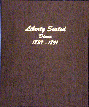 Liberty Seated Dimes - Dansco Coin Album 6122 Liberty Seated Dimes Dansco Coin Album , Dansco, 6122