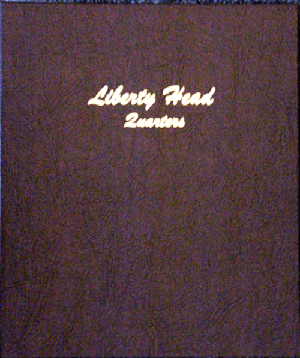 Liberty Head Quarters - Dansco Coin Album 7130