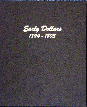 Early Dollars - Dansco Coin Album 6170 Early Dollars Dansco Coin Album , Dansco, 6170