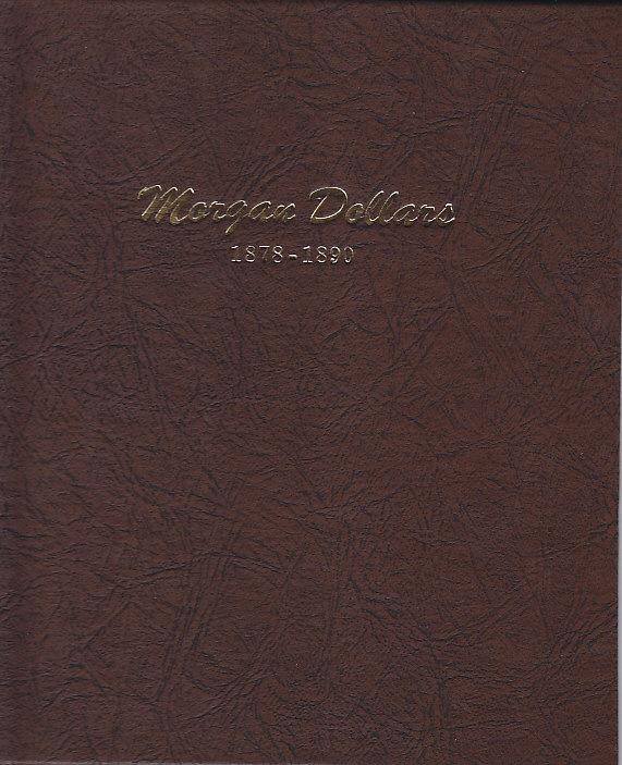 Morgan Dollar Coin Album 1878-1890 - Dansco 7178