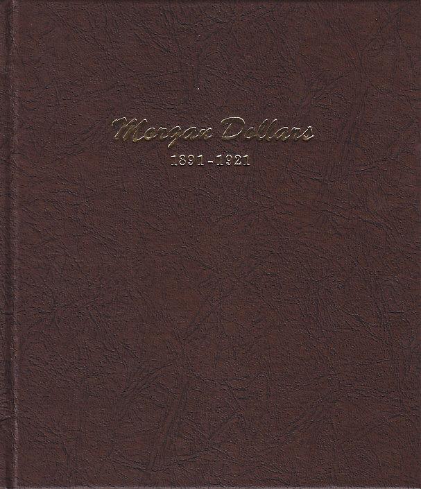 Morgan Dollar Coin Album 1891-1921 - Dansco 7179