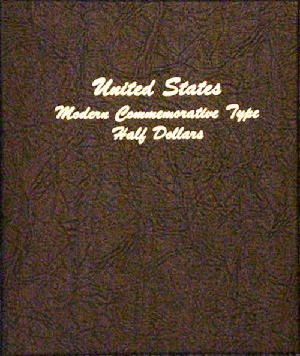Modern Commemorative Type Half Dollar - Dansco Coin Album 7061 Modern Commemorative Type Half Dollar Dansco Coin Album , Dansco, 7061