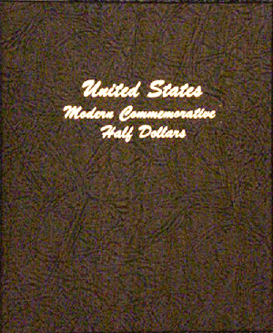 Modern Commemorative Half Dollar - Dansco Coin Album 7063 Modern Commemorative Half Dollar Dansco Coin Album , Dansco, 7063