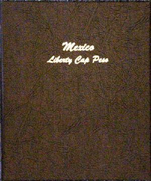 Mexico Liberty Cap Peso 1898-1909 - Dansco Coin Album 7229 Mexico Liberty Cap Peso 1898-1909 Dansco Coin Album , Dansco, 7229