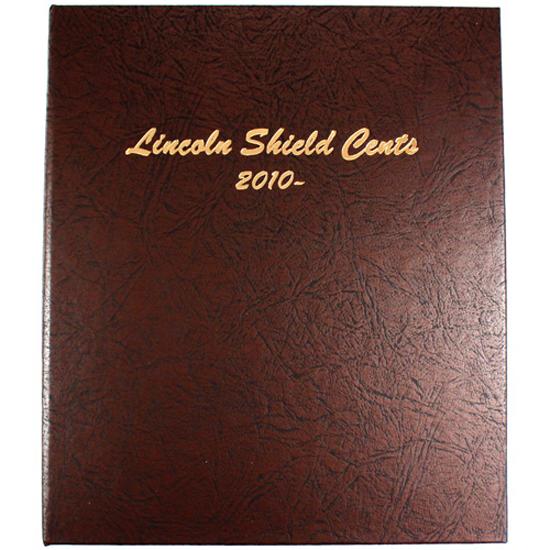 Lincoln Shield Cents 2010 to Date - Dansco Coin Album 7104