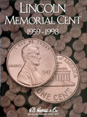 Lincoln Memorial Cents 1959-1998 HE Harris Coin Folder 6x7.75 Lincoln Memorial Cents 1959-1998 HE Harris Coin Folder, HE Harris & Co, 2675