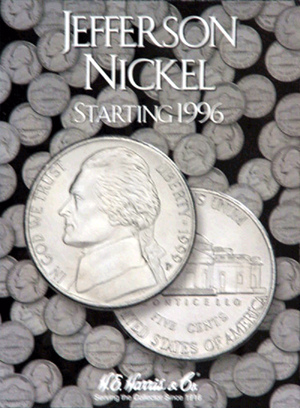 Jefferson Nickels 1996-2010D HE Harris Coin Folder 6x7.75 Jefferson Nickels 1996-2002 HE Harris Coin Folder, HE Harris & Co, 2681