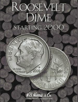 Roosevelt Dimes 2000-2009D HE Harris Coin Folder 6x7.75 Roosevelt Dimes 2000-2009D HE Harris Coin Folder, HE Harris & Co, 2941
