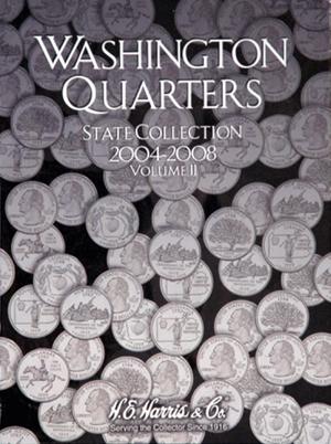 H.E. Harris Statehood Quarter Coin Folder 2004 - 2008