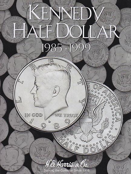H.E. Harris Kennedy Half Dollar Coin Folder 1985 - 1999