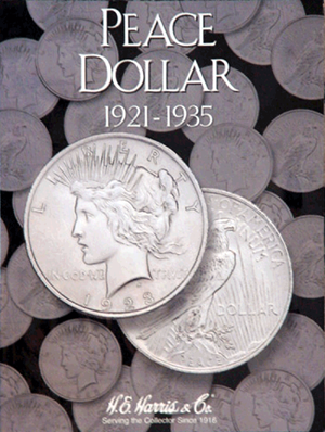HE Harris Peace Dollar HE Harris Coin Folder 6x7.75 HE Harris Peace Dollar HE Harris Coin Folder, HE Harris & Co, 2709