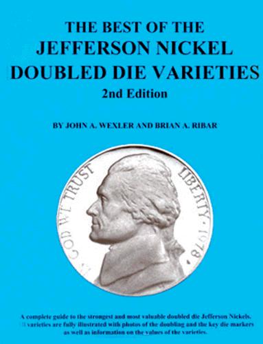 Best of the Jefferson Nickel Double Die Varieties, 2nd Edition  ISBN:0967965519 Best of the Jefferson Nickel Double Die Varieties, BGS, 108.201
