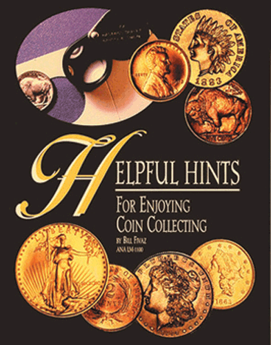 Helpful Hints, for Enjoying and Collecting, 1st Edition  ISBN: Helpful Hints, for Enjoying and Collecting, Stanton Books, 9272