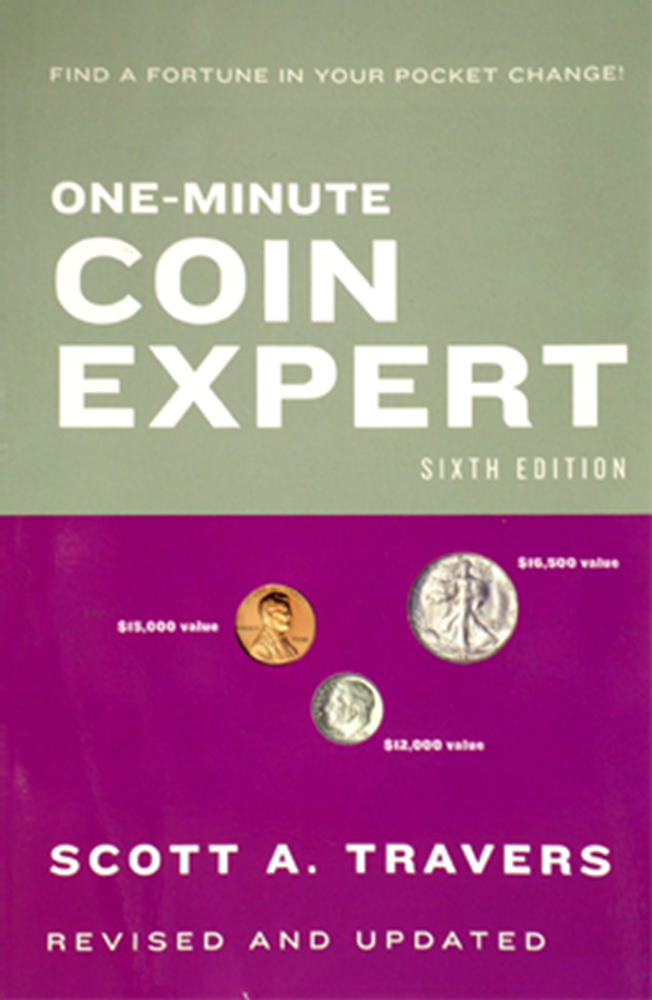 One-Minute Coin Expert, 6th Edition  ISBN:0375720405 One-Minute Coin Expert, House Of Collectibles, 0375720405