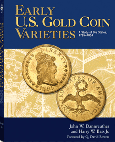 Early U.S. Gold Coin Varieties: A Study of Dies States, 1795 - 1834, 1st Edition  ISBN:0794820514 Early U.S. Gold Coin Varieties: A Study of Dies States, 1795 - 1834, Whitman, 0794820514