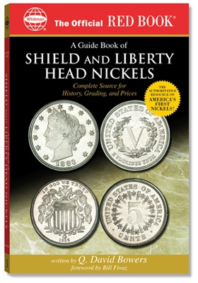 Guide Book of Shield and Liberty Head Nickels, 1st Edition  ISBN:0794819214 Guide Book of Shield and Liberty Head Nickels, Whitman, 0794819214