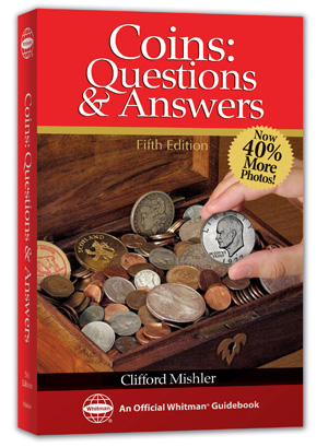 Coins Questions and Answers, 2nd Edition  ISBN:0794822738 Coins Questions and Answers, Whitman, 0794822738