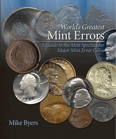 Worlds Greatest Mint Errors