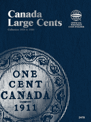 Canadian Large Cents 1858-1920 6x7.78 Canadian Large Cents 1858-1920, Whitman, 794824781