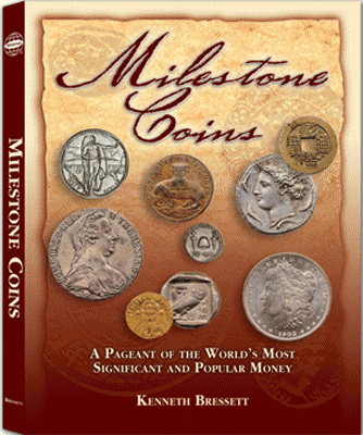 Milestone Coins: A Pageant of the Worlds Most Significant & Popular Money, 1st Edition  ISBN:0794823 Milestone Coins: A Pageant of the Worlds Most Significant & Popular Money, Whitman, 0794823610