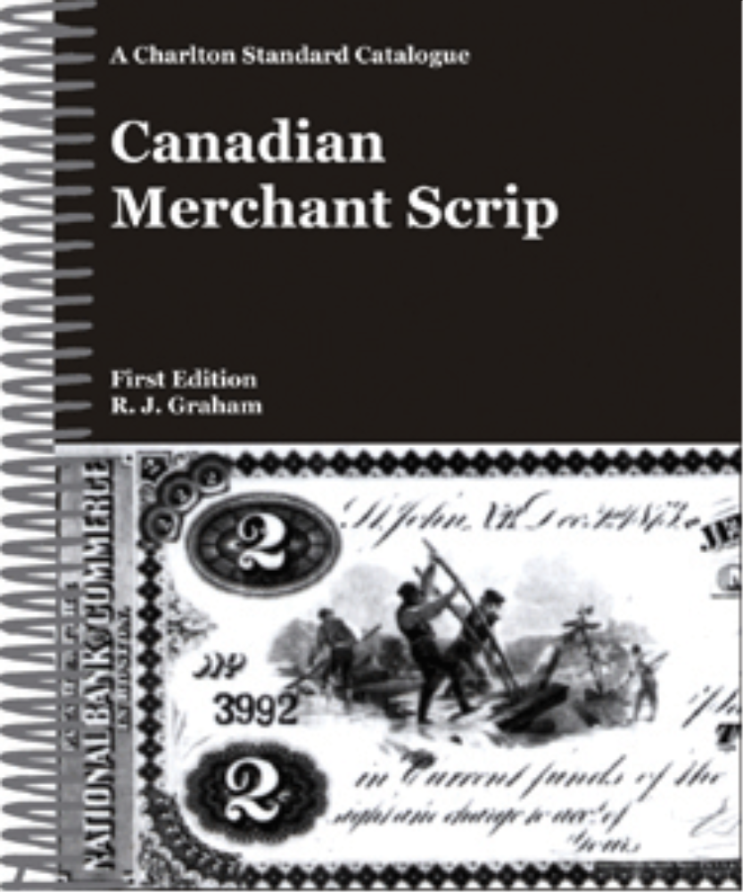 Canadian Merchant Scrip, 1st Edition  ISBN:0889683297 Canadian Merchant Scrip, Charlton Press, 9780889683297